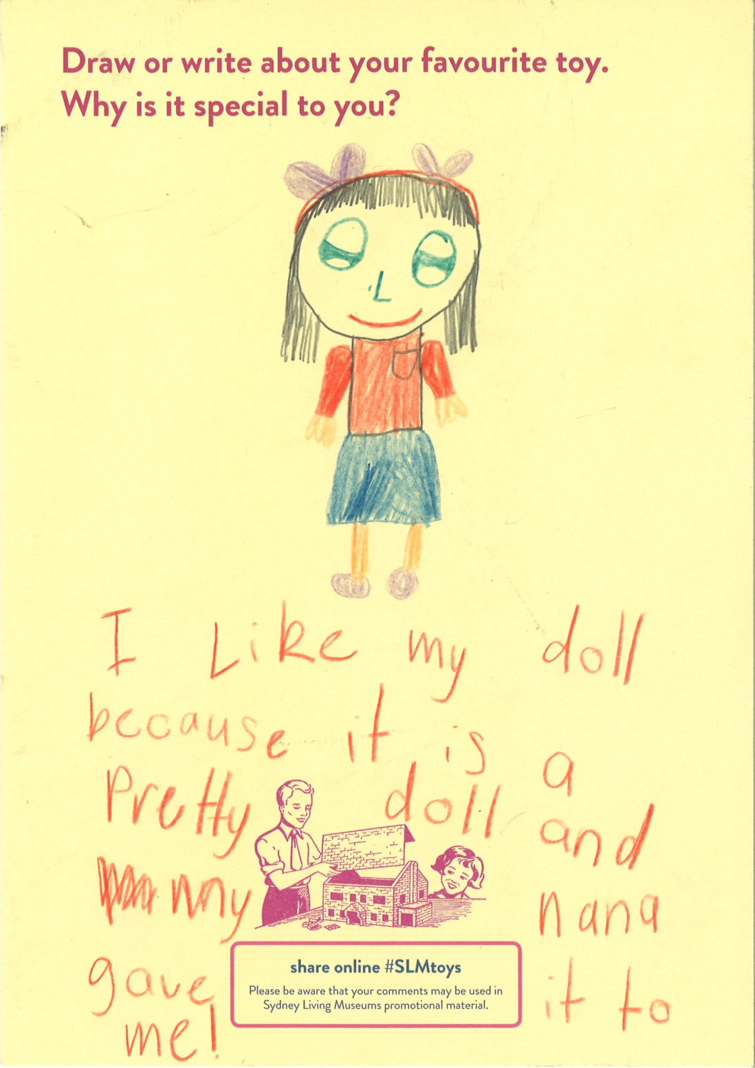 This is a child's colour drawing of a female doll with writing below