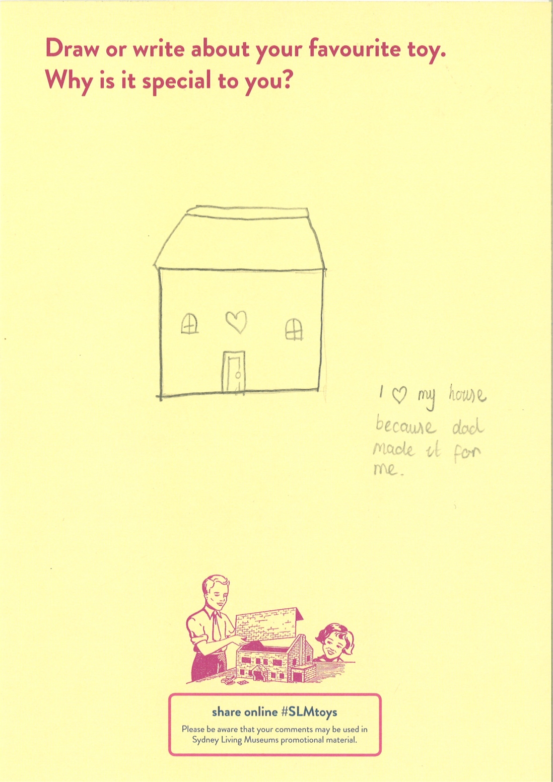 Drawing of a dolls house with two windows and a heart over the door