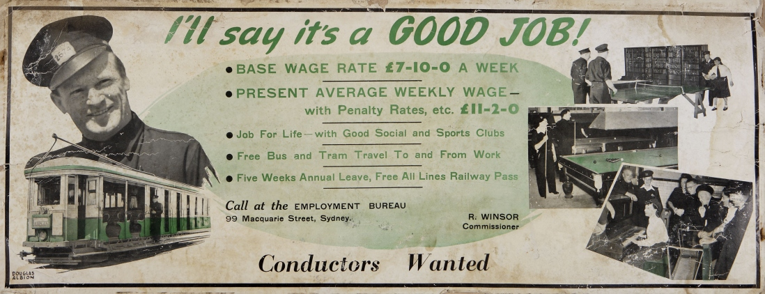 Poster showing tram and tram conductor. Text reads: I'll say it's a good job!