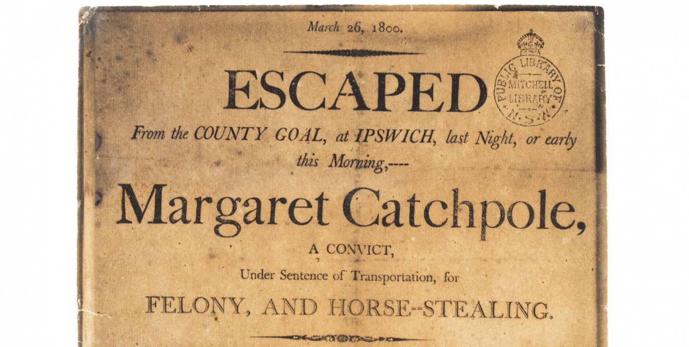 Handbill re Margaret Catchpole's escape from the County Gaol at Ipswich, Suffolk, 26 March 1800