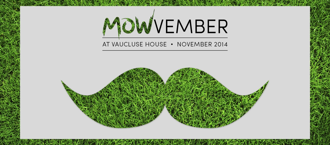 We're growing a moustache at Vaucluse House
