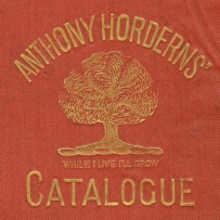Catalogue cover of a Hordern and sons publication. there is an image of a tree and the words 'Anthony Hordern & Sons catalogue - While I live I'll grow' wrapped around an image of a tree. Text and image are gold on an orange background.