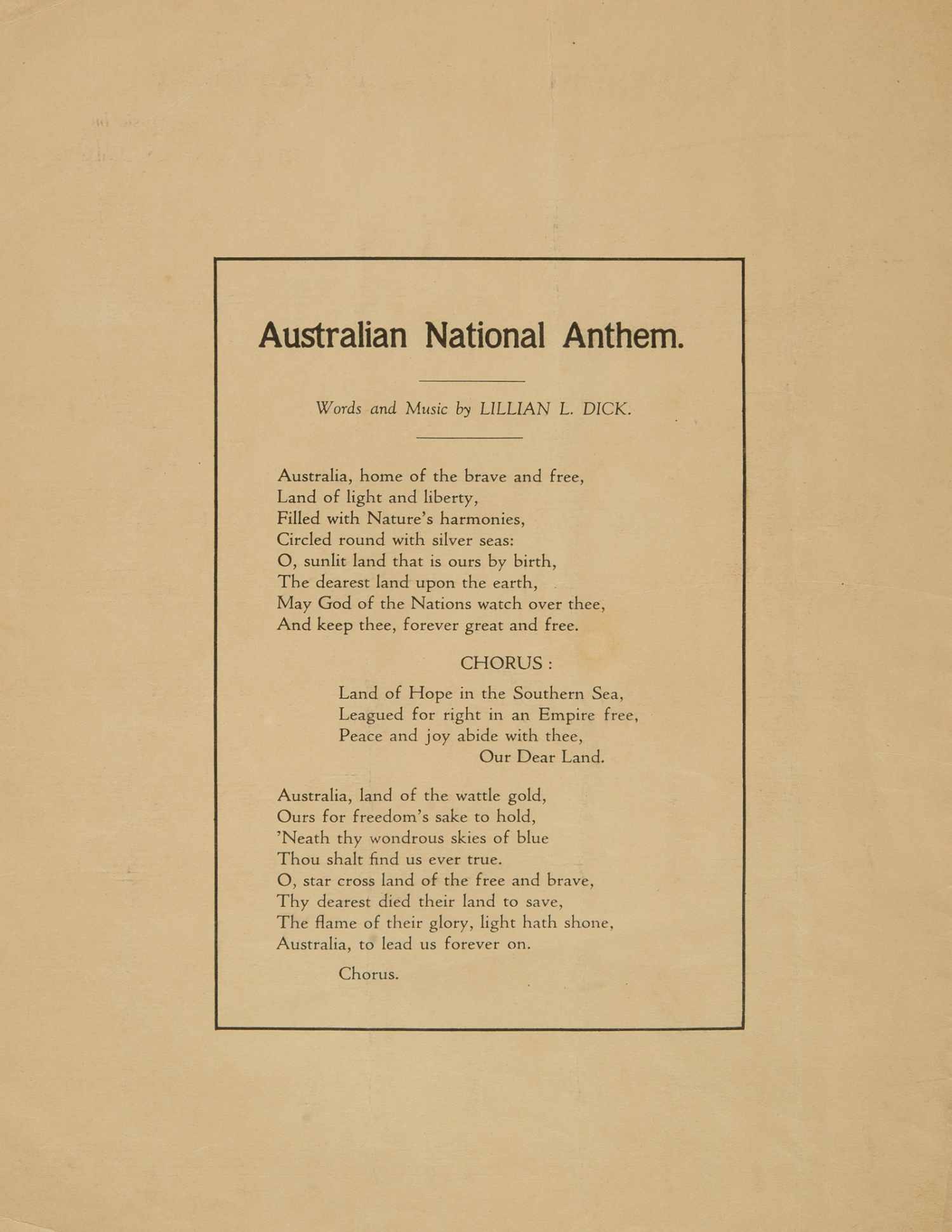 Sheet music lyrics,' Australian National Anthem', words and music by Lillian L. Dick, published 1934