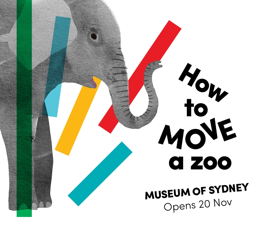 How to Move a Zoo at Museum of Sydney, opens 20 November with illustration of elephant
