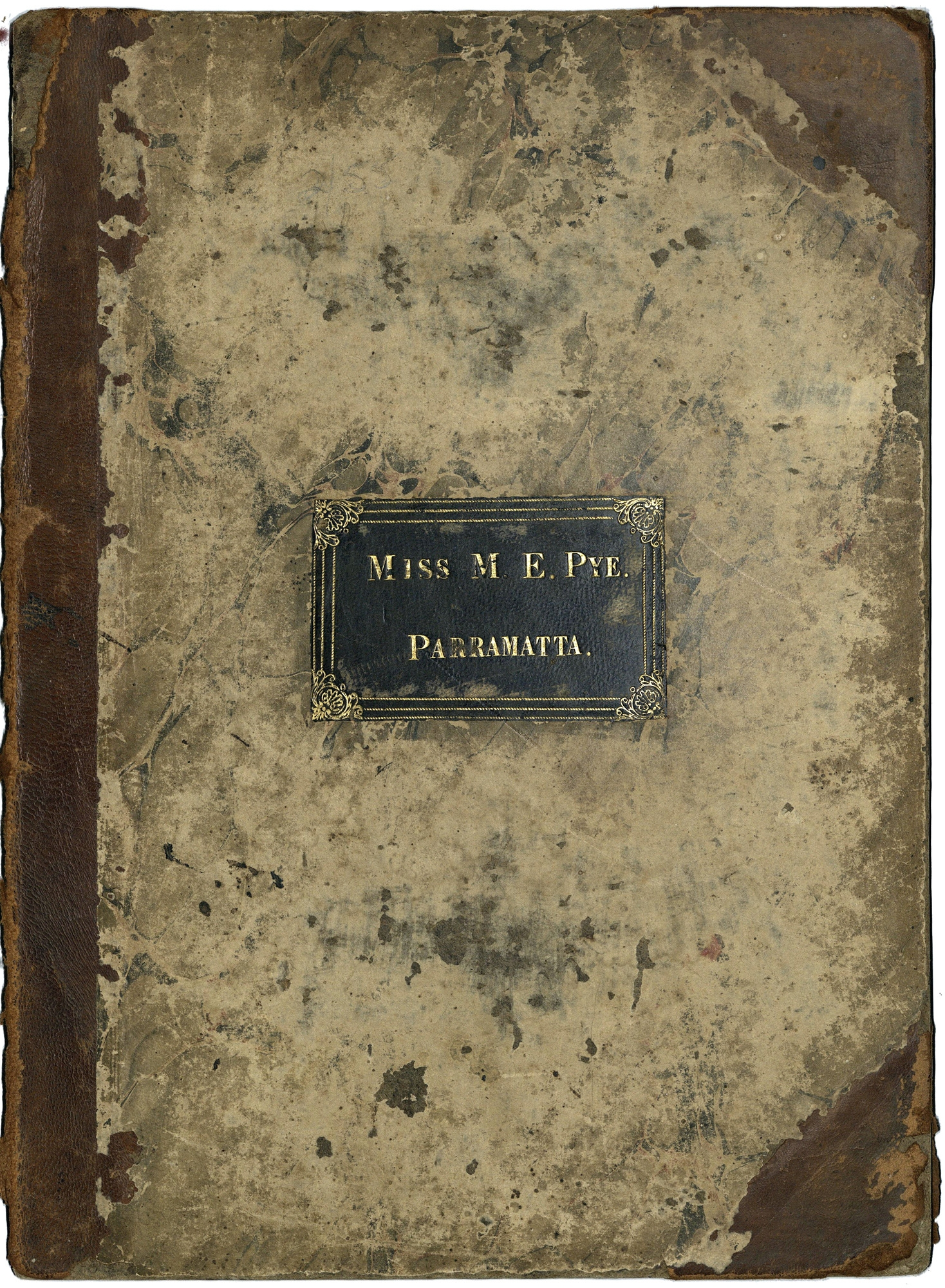 Cover of bound volume of sheet music belonging to Miss M.E. Pye, Parramatta
