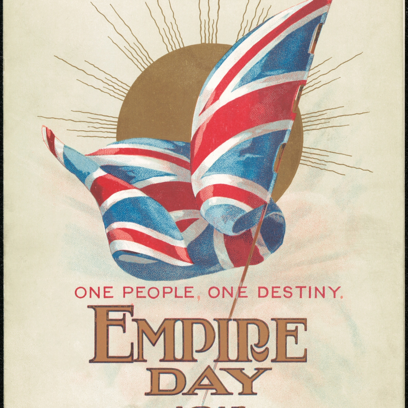 Paper printed with British flag against stylised sun, with the words: One People, One Destiny, Empire Day 1915.