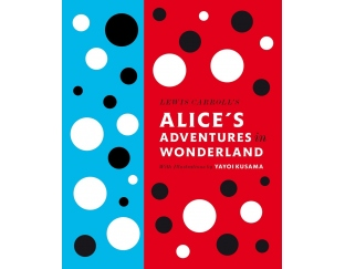 Alice's Adventures in Wonderland with Illustrations by Yayoi Kusama book