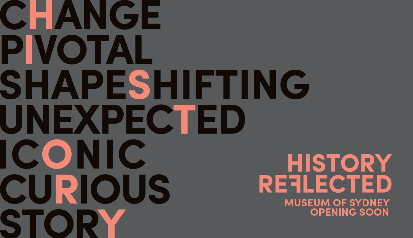 History Reflected exhibition opening soon at the Museum of Sydney