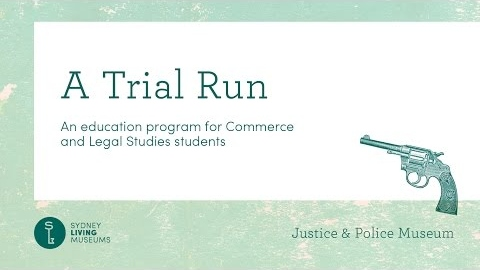 Education program - A Trial Run - Justice & Police Museum